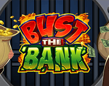 Bust The Bank (Ограбление Банка)
